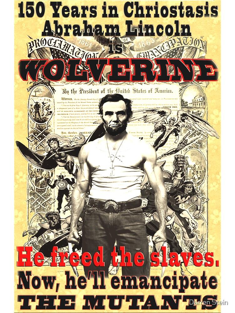 Wolverine-Lincoln Mutant Emancipation by Darren Stein