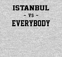 Istanbul VS Everybody Unisex T-Shirt