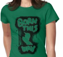 Born This Way i.e GAGA Womens Fitted T-Shirt