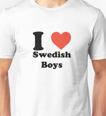 I love (heart) Swedish Boys Unisex T-Shirt