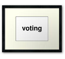 voting Framed Print