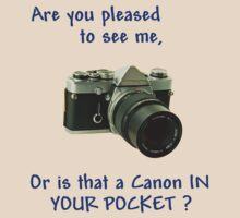Are you pleased to see me. Canon. by Country  Pursuits