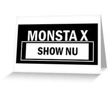 MONSTA X SHOW NU Greeting Card