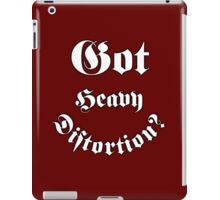 Got Heavy Distortion iPad Case/Skin