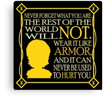 Tyrion's Quote Canvas Print