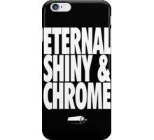 Eternal, Shiny & Chrome iPhone Case/Skin
