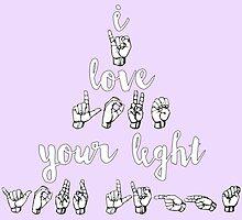I Love Your Light - Spring Awakening by maddy b