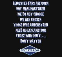 Leicester Fans by bentleysroof
