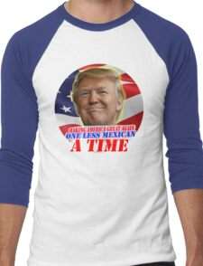 Trump One Less Mexican a Time Men's Baseball ¾ T-Shirt