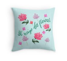 It's Snowing Flowers French with Flowers Throw Pillow
