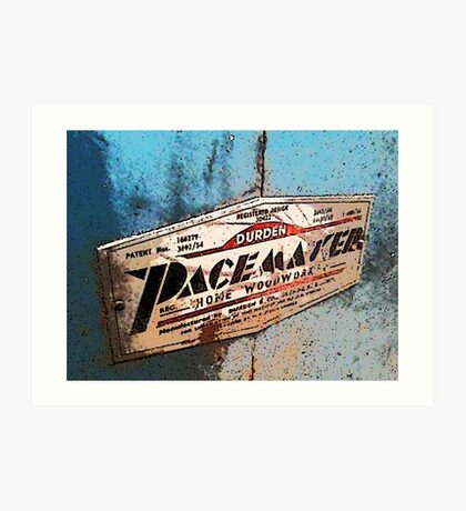 The PaceMaker signfor woodwork Art Print