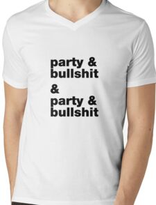 party & bullshit Mens V-Neck T-Shirt