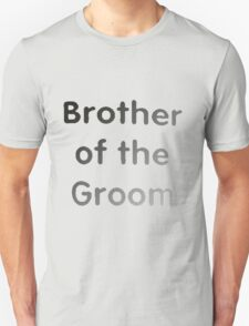 Brother of groom T-Shirt