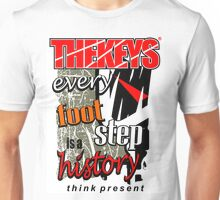 every foot step is a history Unisex T-Shirt