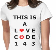 This Is A Love Code Womens Fitted T-Shirt