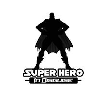 Super Hero In Disguise Photographic Print