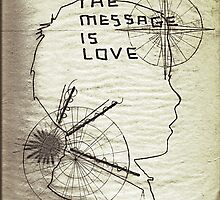 The Message Is Love by tracyallenreedy