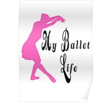 Ballerina Pose and text Poster