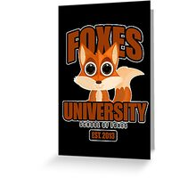 Foxes University  2 Greeting Card