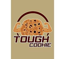 Tough Cookie Photographic Print