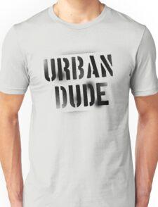 Urban Dude Unisex T-Shirt