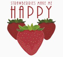 Strawberries Make Me Happy Kids Clothes