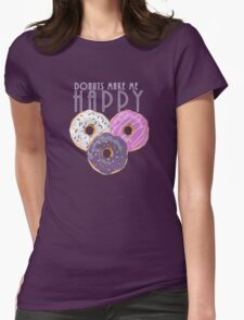 Donuts Make Me Happy Womens Fitted T-Shirt