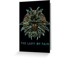 The Lady of Pain (PS: Torment) Greeting Card