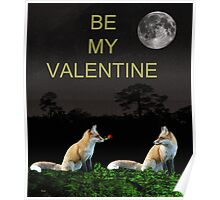 Eftalou Foxes be my valentine Poster