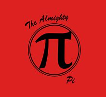 The Almighty Pi Unisex T-Shirt