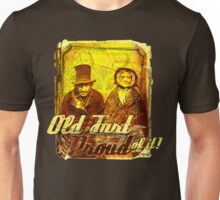 Old Fart - and proud of it! Alternate version Unisex T-Shirt