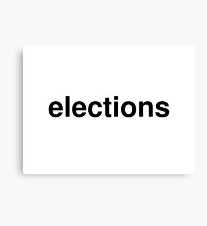 elections Canvas Print