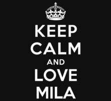Keep Calm and Love Mila Kids Clothes