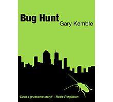 Bug Hunt Photographic Print