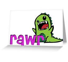 RAWR DINOGSAUR Greeting Card