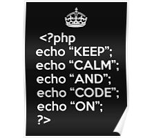 Keep Calm and Code On Poster