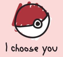 I choose you T-Shirt