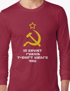In Soviet Russia T-shirt wears you Long Sleeve T-Shirt