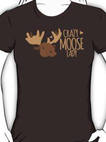 Crazy Moose Lady T-Shirt