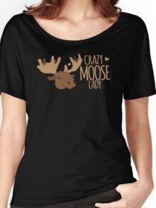 Crazy Moose Lady Women's Relaxed Fit T-Shirt