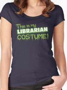 This is my LIBRARIAN costume Women's Fitted Scoop T-Shirt