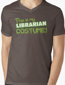 This is my LIBRARIAN costume Mens V-Neck T-Shirt