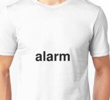 alarm Unisex T-Shirt
