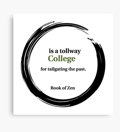 College Education Quote Canvas Print