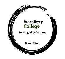 College Education Quote Photographic Print