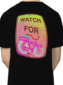WATCH OUT!!! Classic T-Shirt