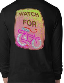 WATCH OUT!!! Long Sleeve T-Shirt