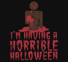 I'm having a HORRIBLE HALLOWEEN with zombie guy distressed One Piece - Long Sleeve