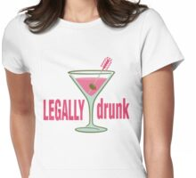 LEGALLY drunk Womens Fitted T-Shirt