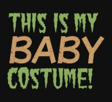 This is my BABY costume (Halloween funny design) Kids Tee